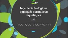 Ing�nierie �cologique appliqu�e aux milieux aquatiques : pourquoi ? comment ?